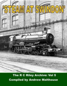 """The cover of """"Steam at Swindon"""" railway history book, picturing a locomotive parked in front of a railway building. Picture in black and white."""